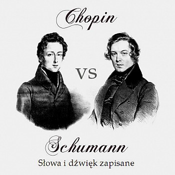 Chopin vs Schumann