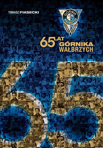 65 lat Górnika Wałbrzych
